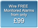 Wire FREE monitored alarms from only £99